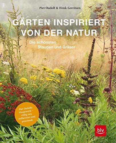 Gärten inspiriert von der Natur: Die schönsten Stauden und Gräser. Button: Piet Oudolfs Hauptwerk...